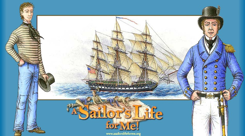 A Sailor's Life for Me!